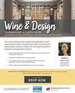You're invited to join us at Wine & Design June 16, 2016 at California Closets