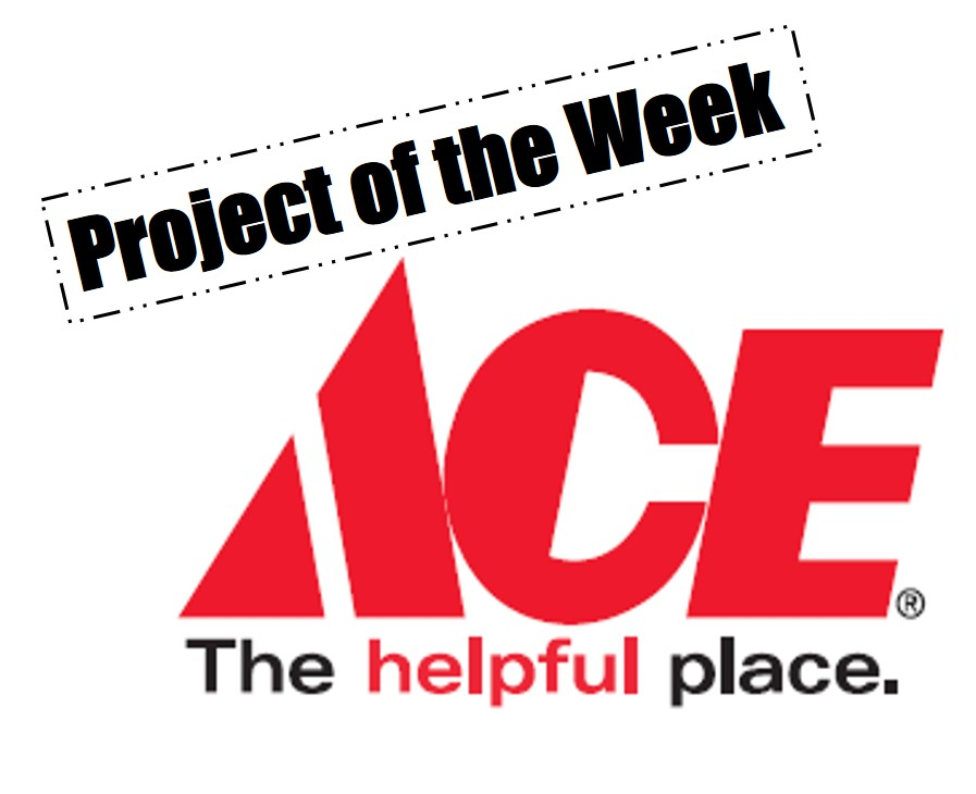 Ace Hardware Project Of The Week