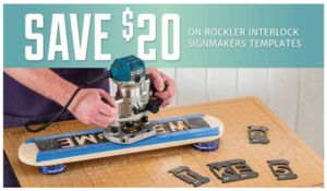 Save $20 on a sign maker with Rockler